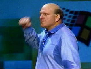 Steve Ballmer, CEO of Microsoft - Somehow this man is in charge of one of the largest companies in the world ;)